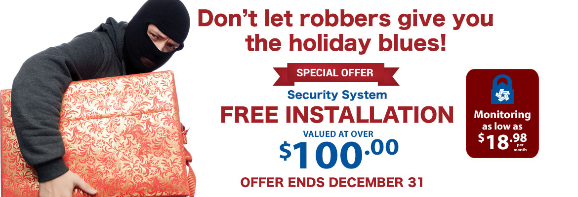Free Installation on Security Systems until December 31
