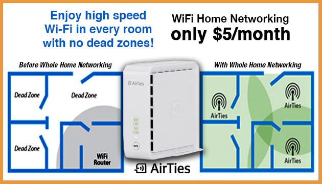 AirTies Router Wifi Router from Star is only $5 per month.